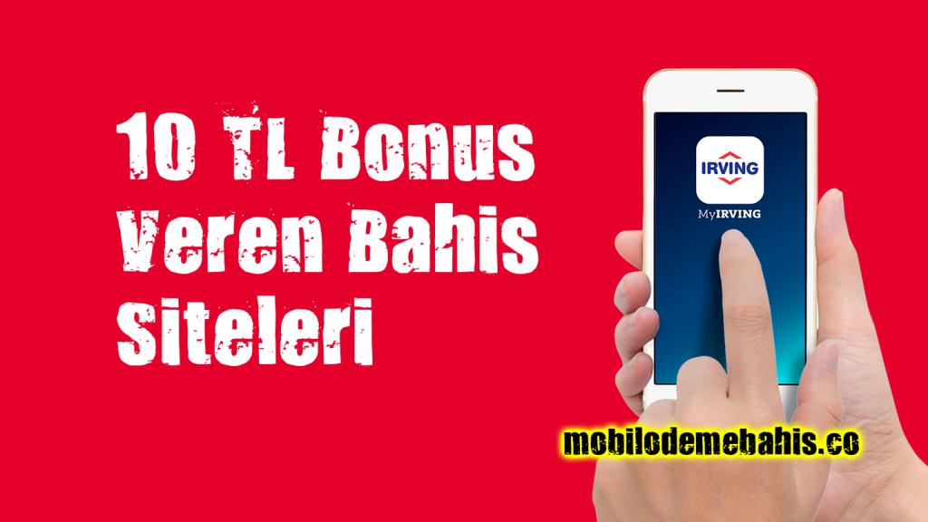 10 TL Deneme Bonusu Veren Bahis Siteleri